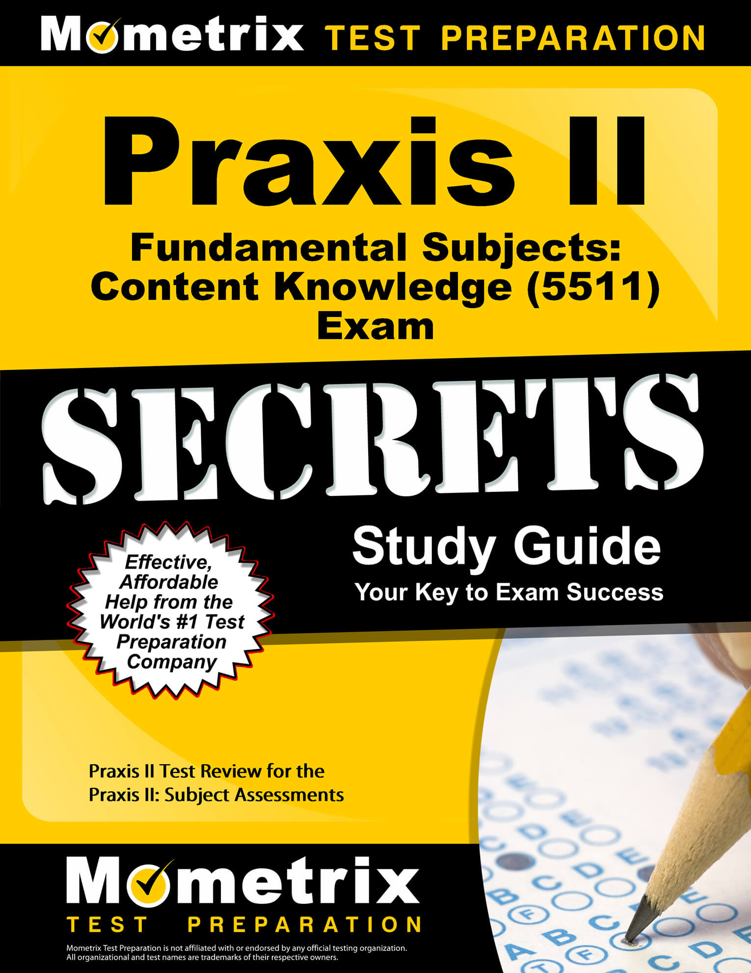 Praxis II Fundamental Subjects: Content Knowledge Study Guide
