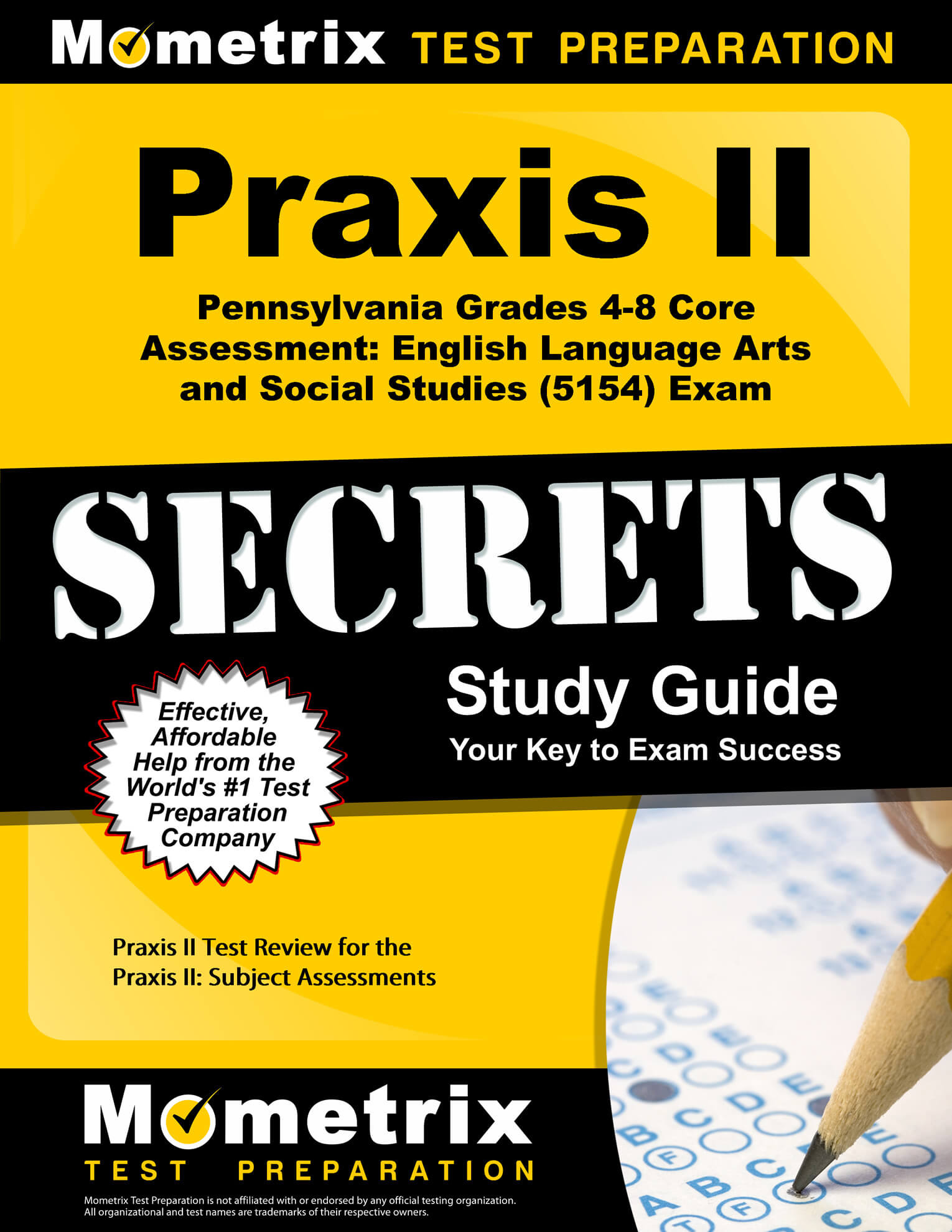 Praxis II Pennsylvania Grades 4-8 Core Assessment: English Language Arts and Social Studies Study Guide