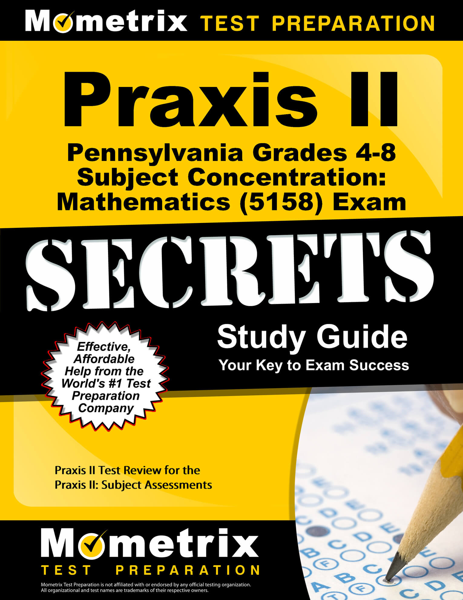 Praxis II Pennsylvania Grades 4-8 Subject Concentration: Mathematics Study Guide