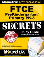 FTCE Prekindergarten/Primary PK-3 Study Guide