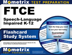 FTCE Speech-Language Impaired K-12 Flashcards