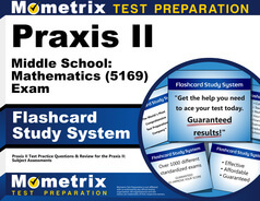 Praxis Middle School: Mathematics Flashcards