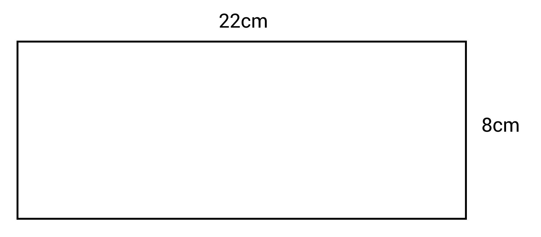 22 by 8cm rectangle