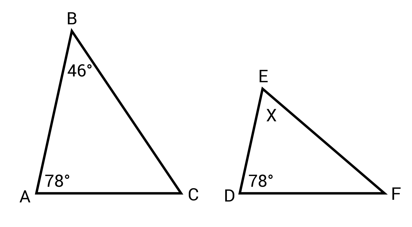 Similar triangles with angles 46 and 78 degrees versus x and 78 degrees