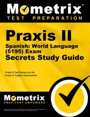 Mometrix Praxis II Spanish World Language Study Guide