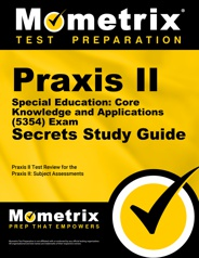 Mometrix Praxis II Special Education: Core Knowledge and Applications Study Guide