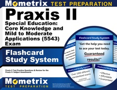 Mometrix Praxis II Special Education: Core Knowledge and Mild to Moderate Applications Flashcards