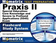 Mometrix Praxis II Special Education: Core Knowledge and Severe to Profound Applications Flashcards