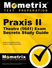 Mometrix Praxis II Theatre Study Guide
