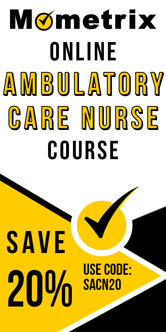 Click here for 20% off of Mometrix Ambulatory Care Nurse online course. Use code: SACN20