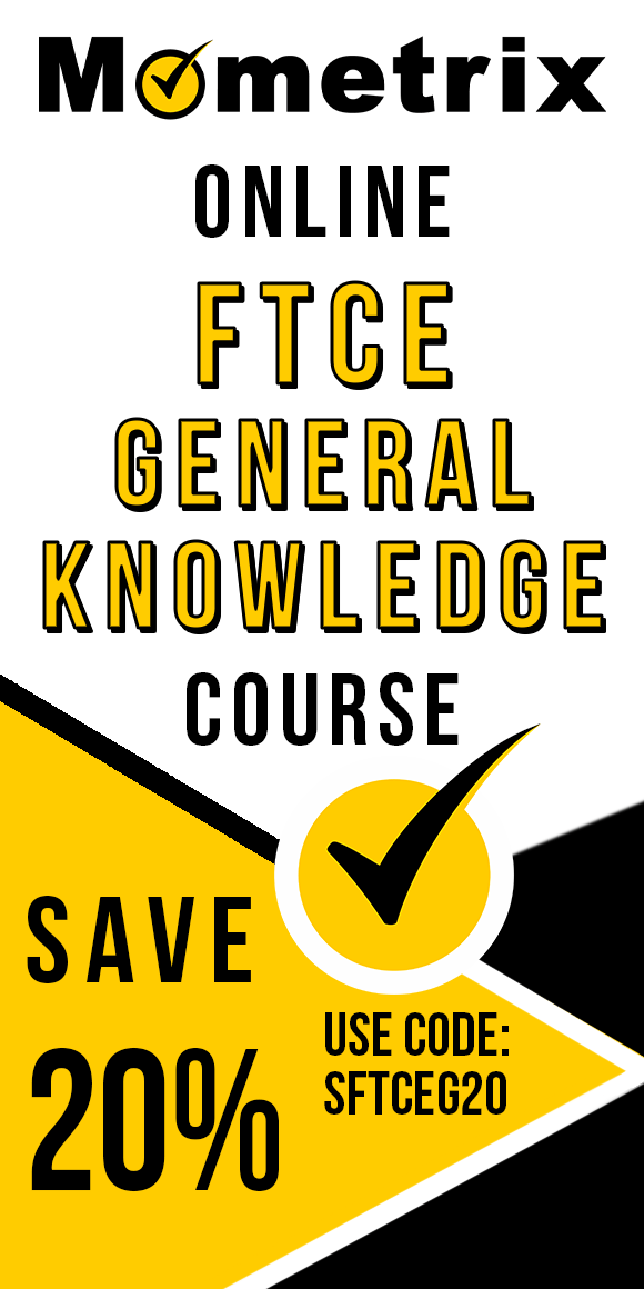Click here for 20% off of Mometrix FTCE General Knowledge online course. Use code: SFTCEG20