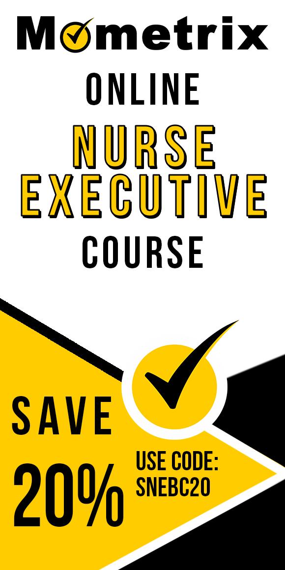 Click here for 20% off of Mometrix Nurse Executive online course. Use code: SNEBC20