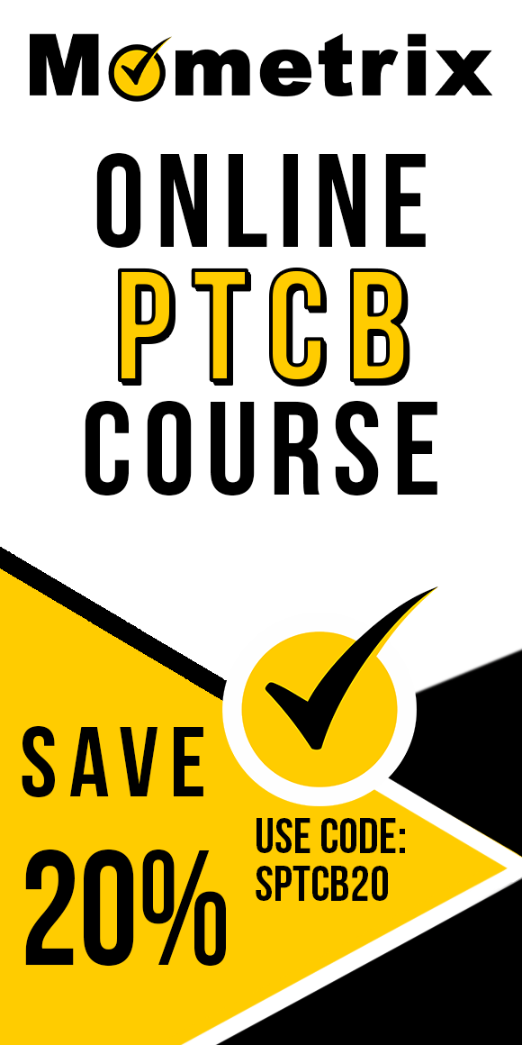 Click here for 20% off of Mometrix PTCB online course. Use code: SPTCB20