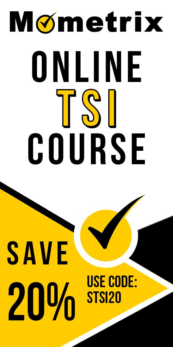 Save 20% on Mometrix TSI online course. Use code: STSI20.